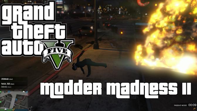 Grand Theft Auto Online -Modder Madness II (NSFW)